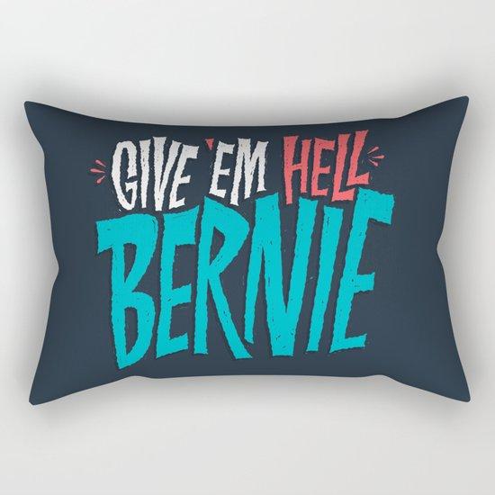 Give 'em Hell Bernie Rectangular Pillow