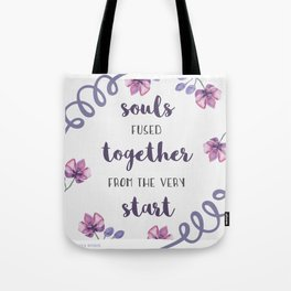 souls fused together from the very start Tote Bag