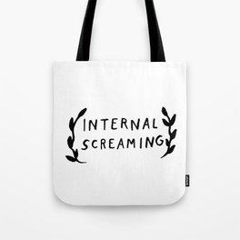 Internal screaming Tote Bag
