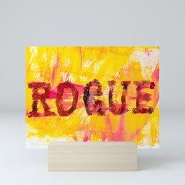 going rogue Mini Art Print