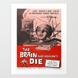 Vintage poster - The Brain That Wouldn't Die Art Print