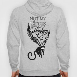 Not my Monkeys Hoody