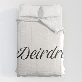 Name Deirdre Comforters