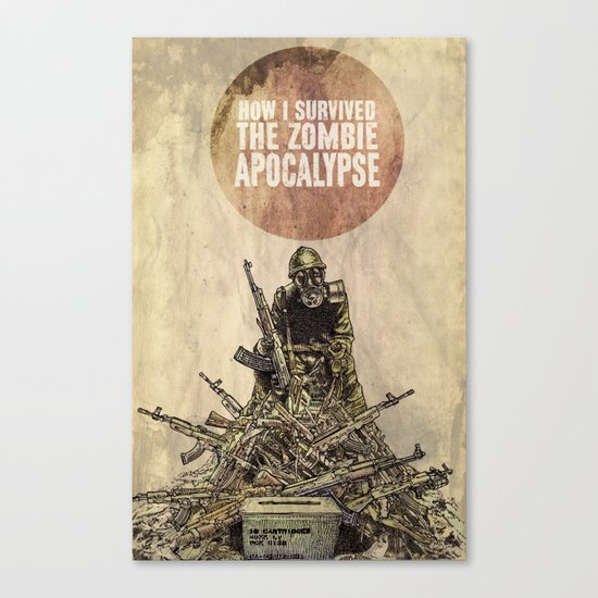 How I Survived The Zombie Apocalypse Canvas Print