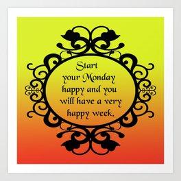 Happy Monday Art Print