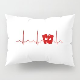 POKER HEARTBEAT Pillow Sham