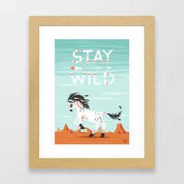 Stay Wild Framed Art Print