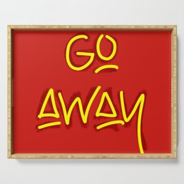 Go Away Serving Tray