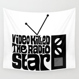 Video Killed The Radio Star Wall Tapestry