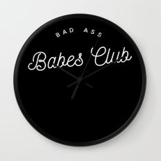 BAD ASS BABES CLUB B&W Wall Clock