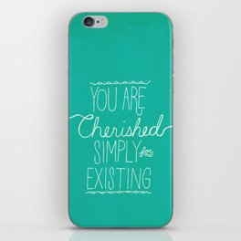 You Are Cherished iPhone Skin