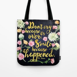 Dr. Seuss - Don't Cry Tote Bag