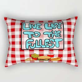 Live Life To The Fullest Rectangular Pillow