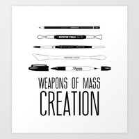 weapons of mass creation Art Prints featuring Weapons Of Mass Creation by Jconner