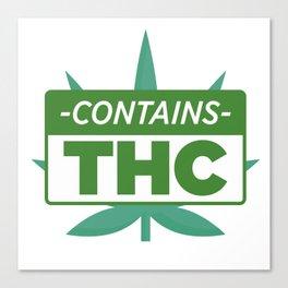 Contains THC Canvas Print