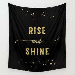 TEXT ART GOLD Rise and shine Wall Tapestry