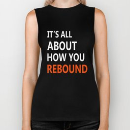 It is All About How You Rebound T-shirt Cool Basketball Tee Biker Tank