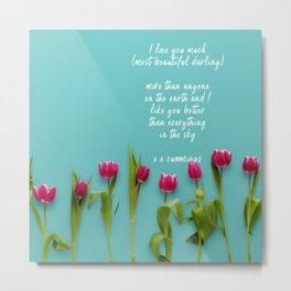 I love you much most beautiful darling Metal Print