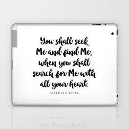 Jeremiah 29:13 - Bible Verse Laptop & iPad Skin