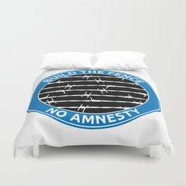 Build The Fence Duvet Cover