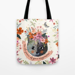 Use the power of your imagination Tote Bag