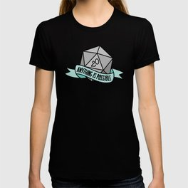Anything is Possible D20 T-shirt