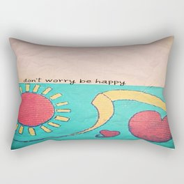 don't worry, be happy  Rectangular Pillow