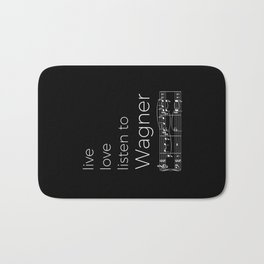 Live, love, listen to Wagner (dark colors) Bath Mat