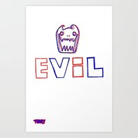 evil Art Prints featuring Evil. by The Fort by The Smoking Roses!
