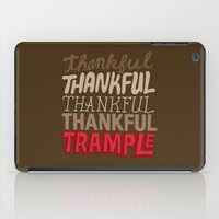 thanksgiving iPad Cases featuring Thanksgiving, Black Friday by Chris Piascik
