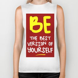 Be the best version of yourself, red, yellow Biker Tank