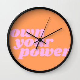 own your power Wall Clock