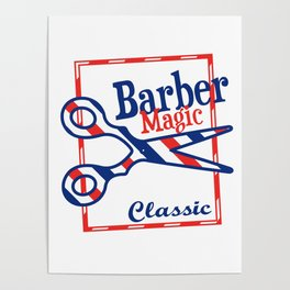 Barber Magic - red, white, blue Poster
