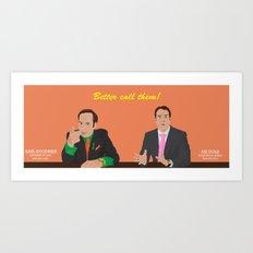 Better call them! Saul Goodman - Ari Gold Art Print