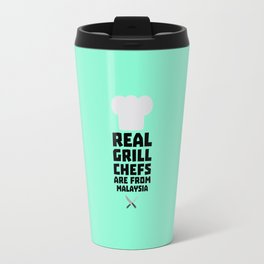 Real Grill Chefs are from Malaysia T-Shirt D8q2q Travel Mug