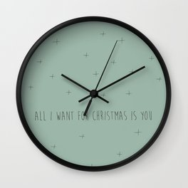 Modern Farmhouse | All I Want For Christmas Wall Clock