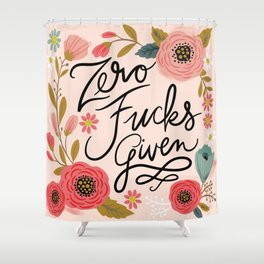 Pretty Swe*ry: Zero Fucks Given, in Pink Shower Curtain