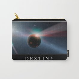 Destiny: Inspirational Quote and Motivational Poster Carry-All Pouch