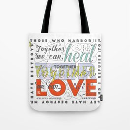 Together We Can Heal quote Tote Bag