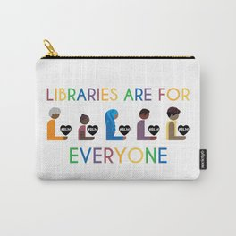 #BLM Libraries Are For Everyone Carry-All Pouch