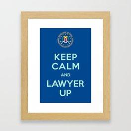 Keep Calm ...& Lawyer-Up Framed Art Print