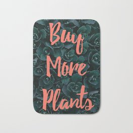 Buy More Plants Poster Bath Mat