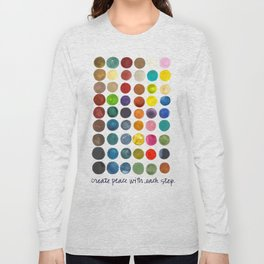 create peace with each step.  Long Sleeve T-shirt