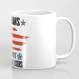 veterans are not suckers or losers Coffee Mug