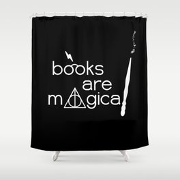 Books are Magical Shower Curtain