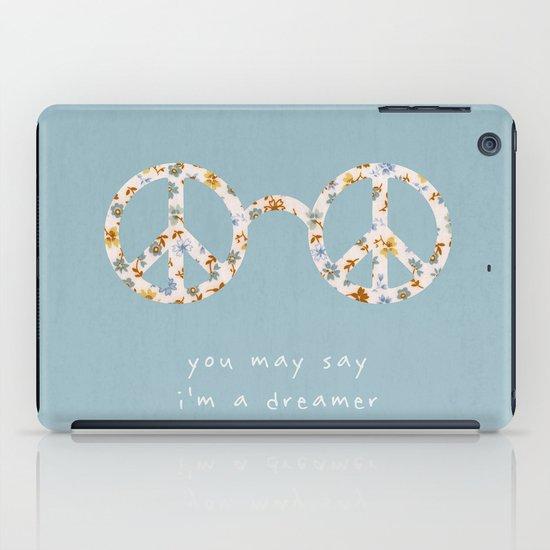 You may say i'm a dreamer iPad Case