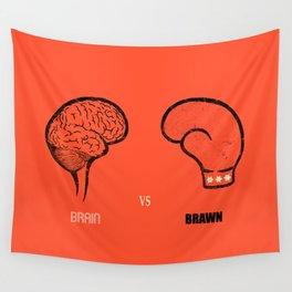 Brain vs Brawn Wall Tapestry