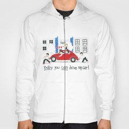 Les Petits - Baby You Can Drive My Car Hoody