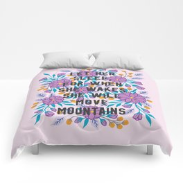 She Will Move Mountains Comforters