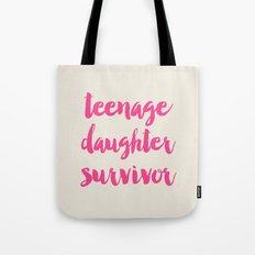 Teenage Daughter Survivor Tote Bag